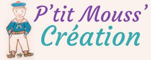 P'tit Mouss' Création
